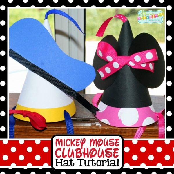 Mickey Mouse Party Mickey Mouse Party Hats Tutorial Mimis Dollhouse