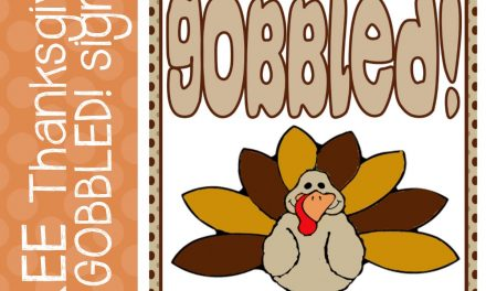 Thanksgiving: FREE Gobbled! Sign