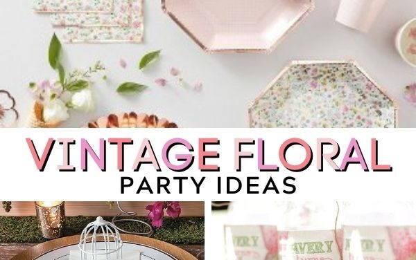 Sweet Vintage Birthday Party Ideas for Girls