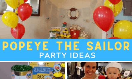 Popeye Party + Sailor Birthday Ideas