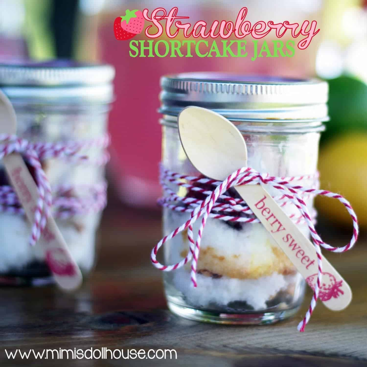 Strawberry Shortcake In A Jar Recipe Mimi S Dollhouse