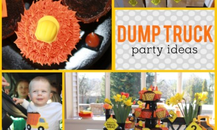 Construction Party: Dump Truck Party Ideas