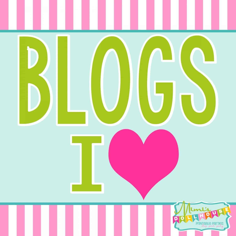 Blog Roundup: Blogs I LOVE (Part 1)