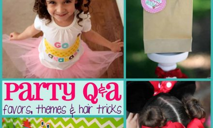 Party Q&A: Party Favors, Theme & Hair Tricks