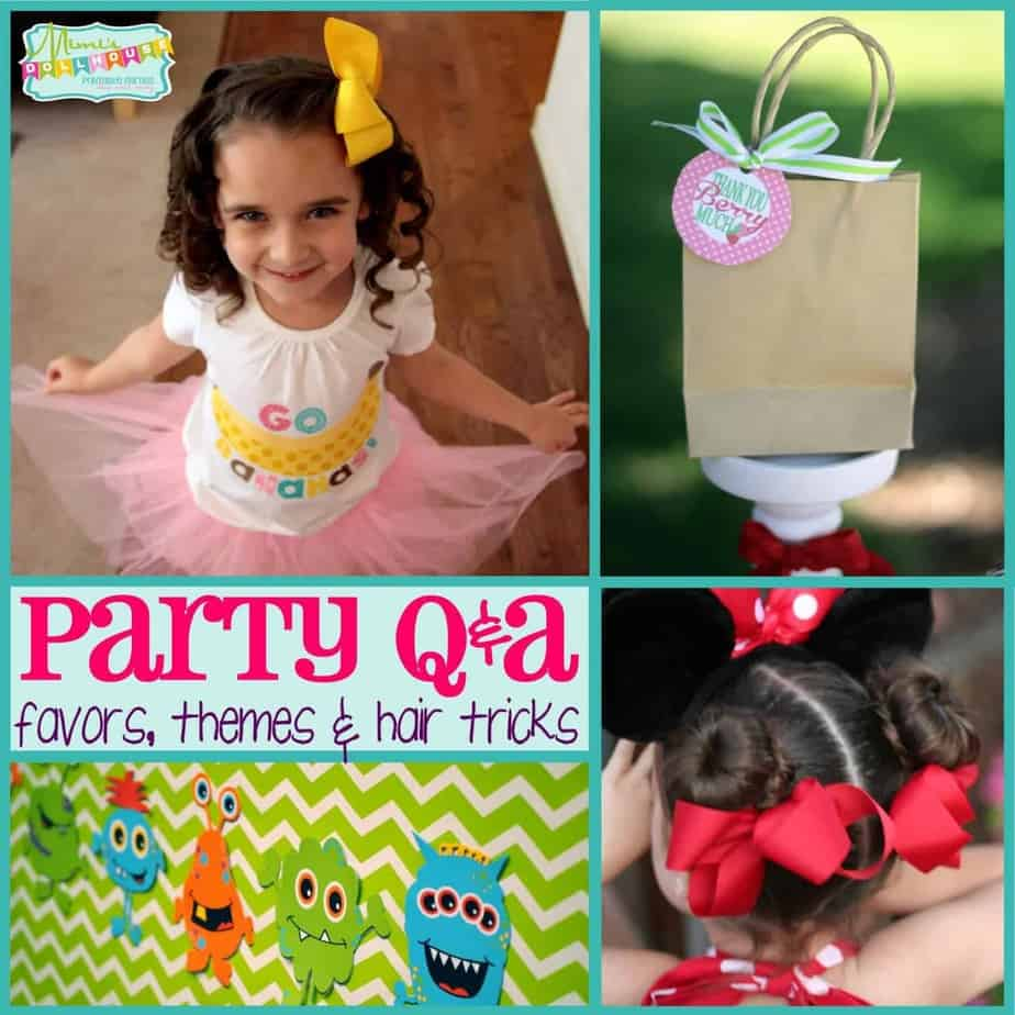 Party Q&A: Party Favors, Theme & Hair Tricks