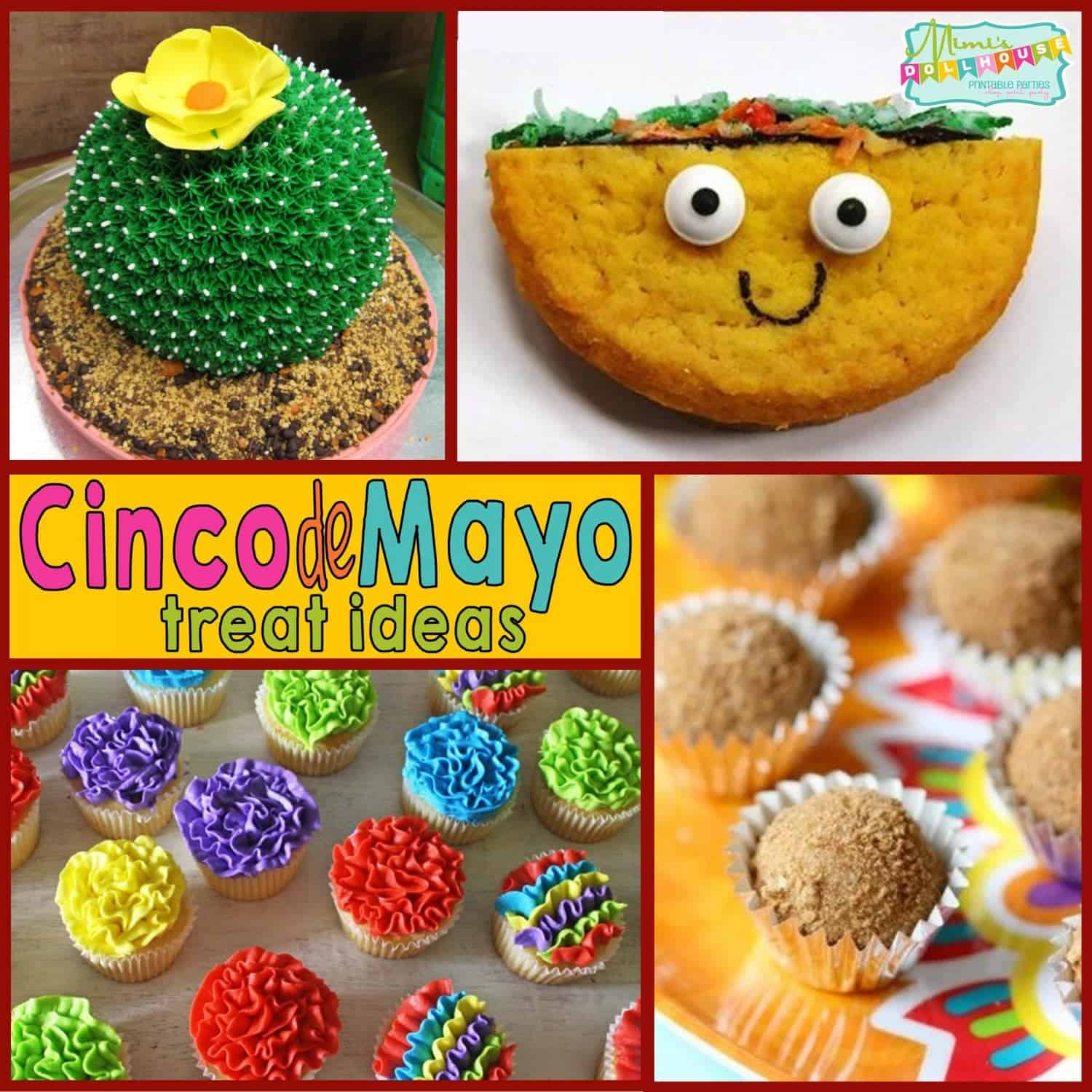 Cinco de Mayo: Cinco de Mayo Treat Ideas