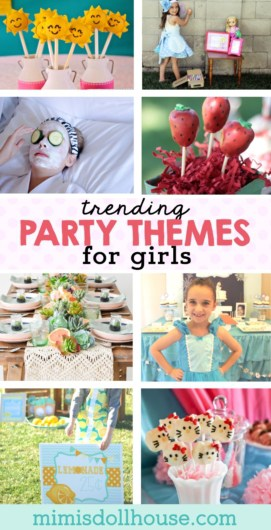 popular ideas for a girl birthday