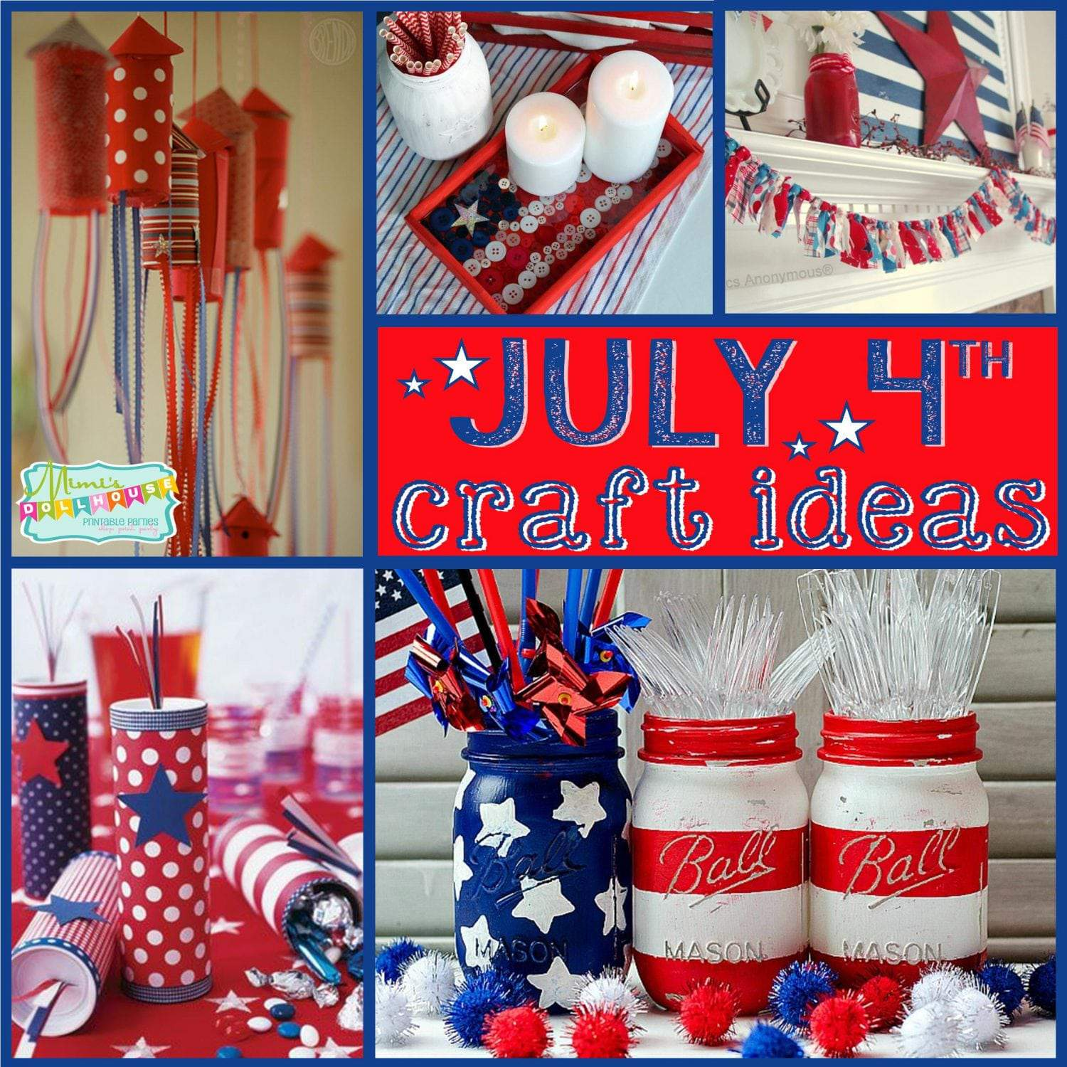 Fourth of July Craft Ideas: Patriotic Mantles and Centerpieces
