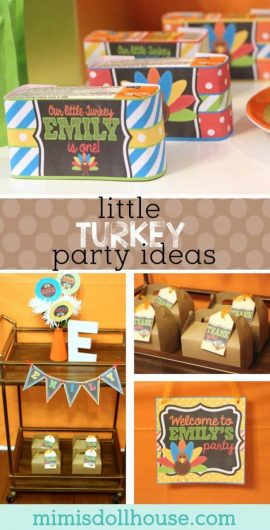 Thanksgiving Party Emilys Little Turkey What Better Theme For A November Birthday Than