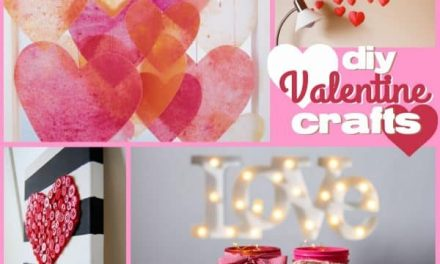 Cute DIY Valentine Crafts for all Ages