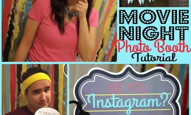 Movie Night Party: Photo Booth Tutorial