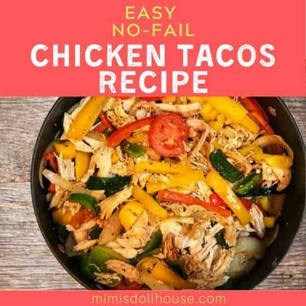 Easy No-Fail Chicken Tacos Recipe