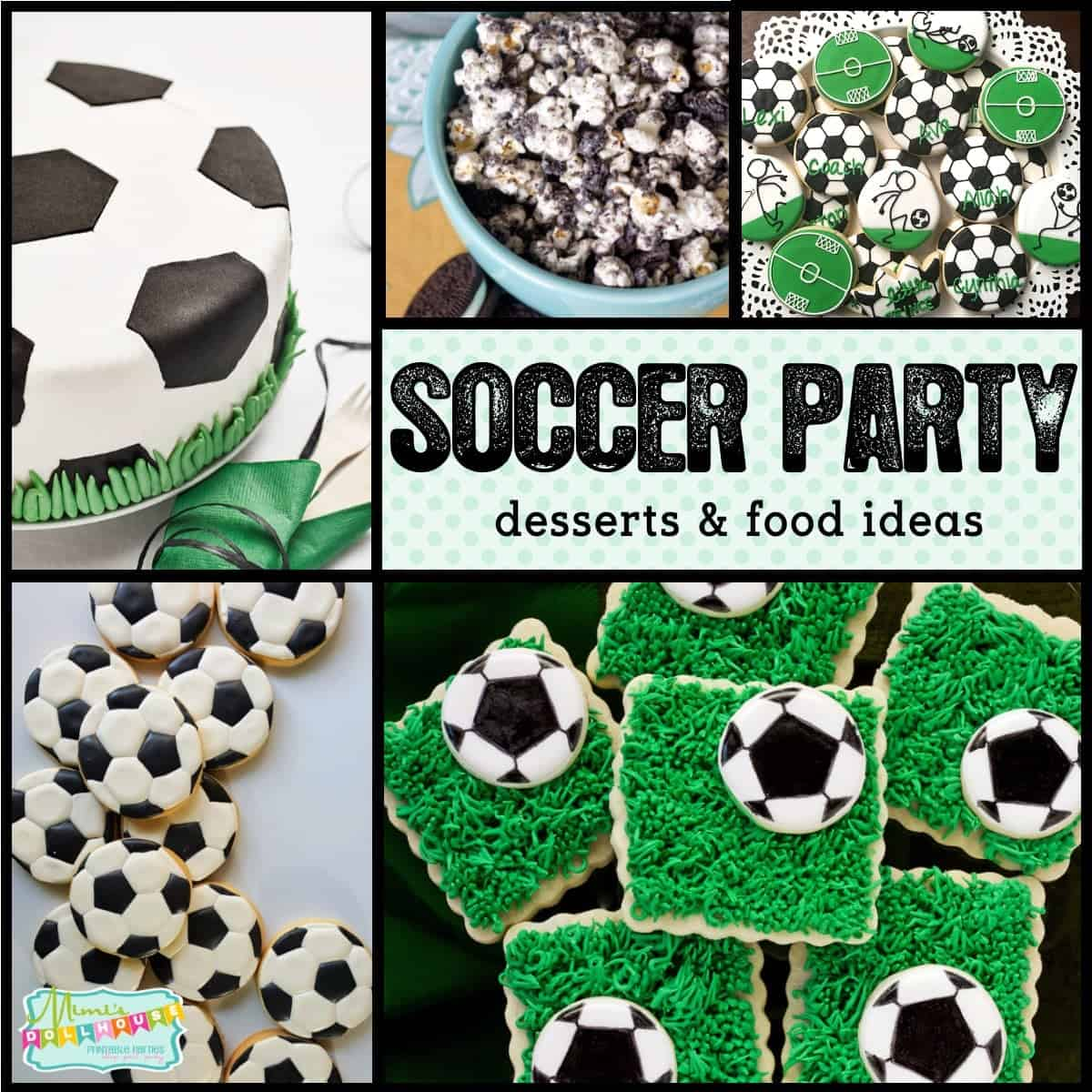 Soccer Party 10 Game Winning Soccer Desserts Mimi S