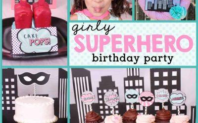 How to Throw a Girl Superhero Birthday Party