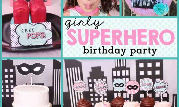 How to Throw a Girl Superhero Birthday Party