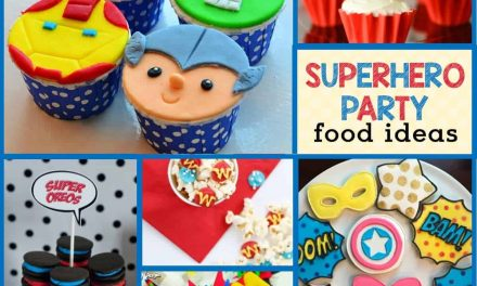 Superhero Party Food Ideas: Amazing Desserts & Superhero Snacks