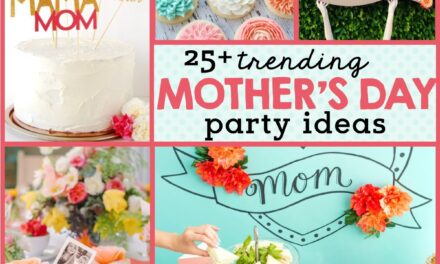 25+ Gorgeous Mother's Day Decorations Ideas