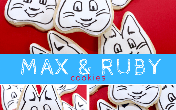 Max and Ruby Birthday Cookies + Party Ideas