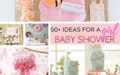 50+ Girl Baby Shower Ideas