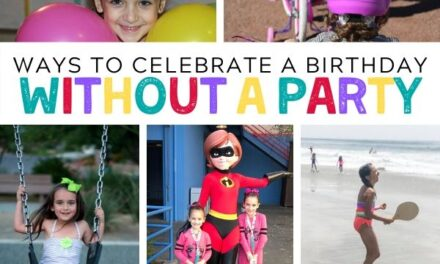 Fun Ways to Celebrate a Birthday Without a Party