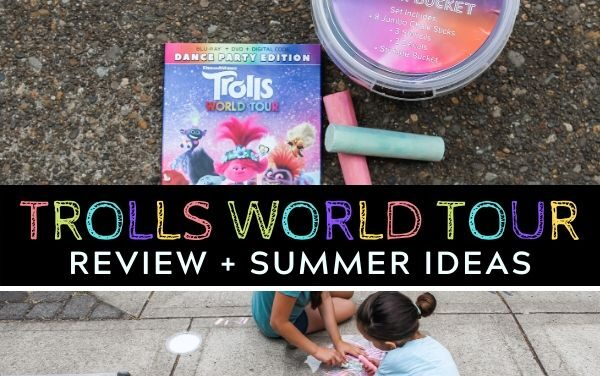 Trolls World Tour Review + Summer Activities