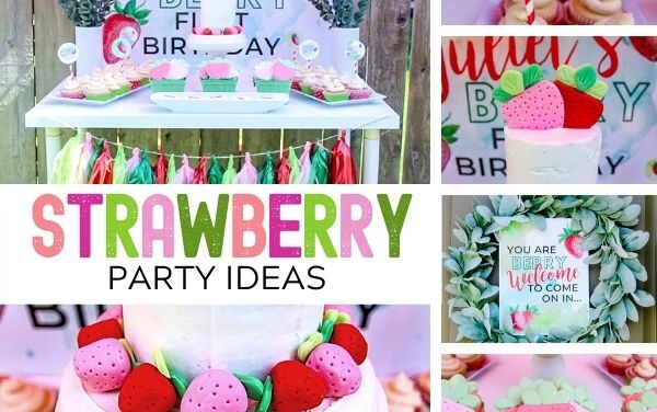 My Berry First Birthday Strawberry Themed Party