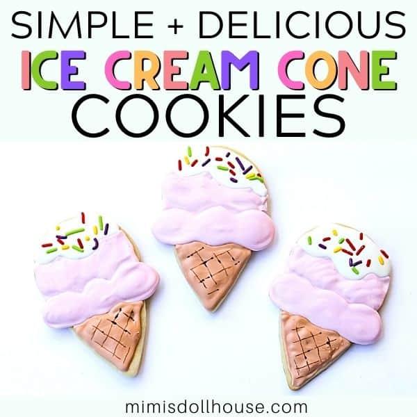 Sweet + Simple Ice Cream Cone Cookies